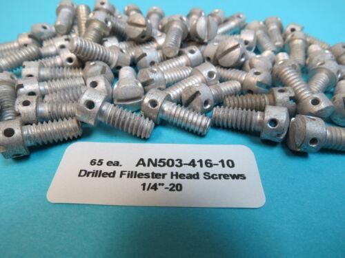 """65 ea AN503-416-10 Drilled Fillister Head Screws 1//4""""-20 x 5//8"""" Long Aircraft"""