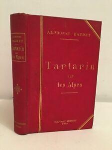 Alphonse Daudet Tartarin Sul I Alpi C.Marpon E.Flammarion 1886