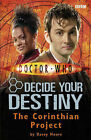 The Corinthian Project: No. 4: Decide Your Destiny by Davey Moore (Paperback, 2007)