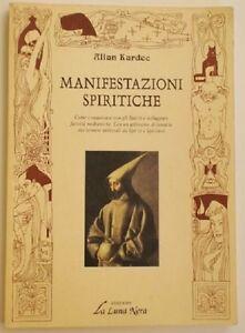 Manifestazioni-spiritiche-Allan-Kardec-Edizioni-La-Luna-Nera-1-ed