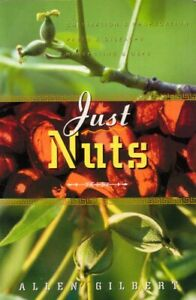Just-Nuts-by-Allen-Gilbert-BOOK-Cultivation-amp-Propagation-pests-diseases-harvest