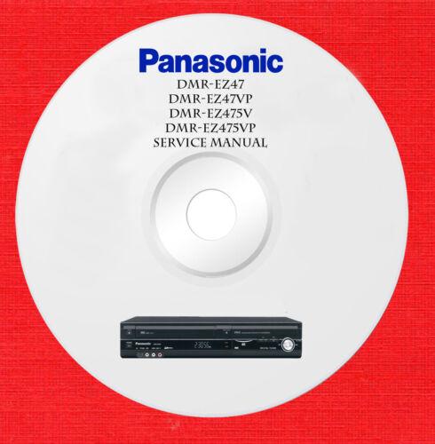 Panasonic dmr-ez47v dmr-ez475vp Repair Service manual on 1 cd in pdf format