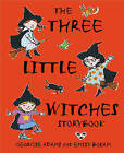 The Three Little Witches Storybook by Georgie Adams (Paperback, 2003)