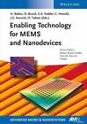Enabling Technologies for MEMS and Nanodevices (2013, Taschenbuch)
