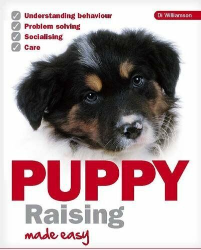 1 of 1 - Puppy Raising Made Easy,Dai Williamson