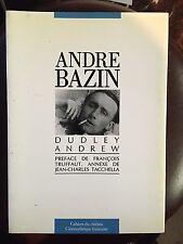 Dudley Andrew par André Bazin. Préface de Truffaut Ed cahiers du cinéma