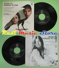 LP 45 7'' JEANETTE Pourque te vas Seguire amando 1974 italy HISPA no cd mc dvd *