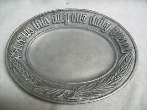 """Vintage Carson """"Give Us This Day Our Daily Bread"""" Pewter Bread Tray"""