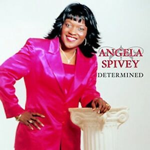 Angela-Spivey-Determined-New-CD