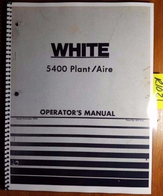 White 5400 Plant Aire Operator S Manual 437 210 Ebay