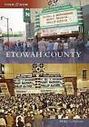 Etowah County by Mike Goodson (Paperback / softback, 2009)