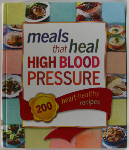 1 of 1 - #BE, Reader's Digest Staff MEALS THAT HEAL HIGH BLOOD PRESSURE, HC LN