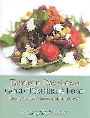 Day-Lewis, Tamasin, Good Tempered Food, Very Good Book