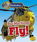 Big Machines Fly 9781484609835 by Catherine Veitch Paperback