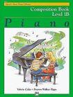 Alfred's Basic Piano Library Composition Book, Bk 1b by Deanna Walker-Tipps, Valerie C Cisler, Valerie C Cister (Paperback / softback, 1996)