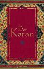 Der Koran (In der Übertragung von Friedrich Rückert) von Friedrich Rückert (2012, Gebundene Ausgabe)