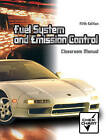 Automotive Fuel Systems and Emission Controls Package by Warren M. Farnell (Paperback, 1985)