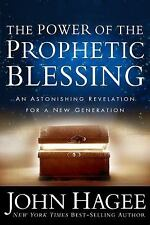 The Power of the Prophetic Blessing, John Hagee