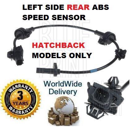 FOR HONDA CIVIC HATCHBACK 1.4 1.8 2.0 2.2 2006-/> LEFT SIDE REAR ABS SPEED SENSOR