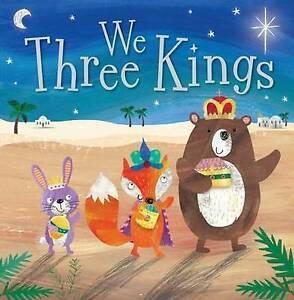 """AS NEW"" We Three Kings (Story Book), Rosie Greening, Book"