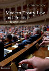 Modern Treaty Law and Practice by Anthony Aust (Paperback, 2013)
