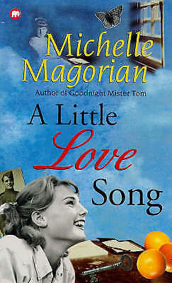 A Little Love Song by Michelle Magorian (Paperback, 1993)