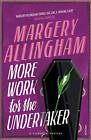 More Work for the Undertaker by Margery Allingham (Paperback, 2007)