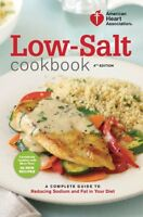 American Heart Association Low-salt Cookbook, 4th Edition: A Complete Guide To R on Sale