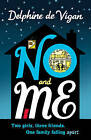 No and Me by Delphine de Vigan (Hardback, 2010)