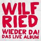 Wieder Da! Das Live Album von Wilfried (2013)