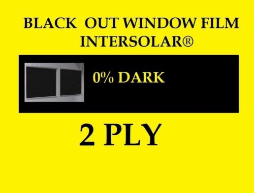 "20/"" x 100 Feet  Black Out Window film tint Extra  Dark 0/%   USA Intersolar® USA"