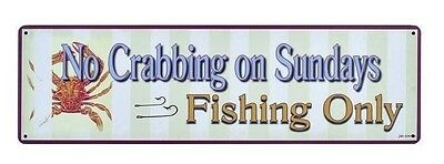 No Crabbing Fishing Only Tin Metal Sign beach nautical coastal crab wall decor