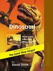Dinosaur!: v. 8 by David Orme (Paperback, 2006)