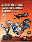 Aviation Maintenance Technician Handbook - Airframe. Volume 1 (FAA-H-8083-31) by Airman Testing Standards Branch, Federal Aviation Administration, U S Department of Transportation (Paperback / softback, 2012)