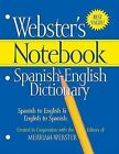 Webster's Notebook Spanish-English Dictionary by Federal Street Press (Paperback / softback, 2009)