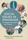 Social Issues in Diagnosis: An Introduction for Students and Clinicians by Johns Hopkins University Press (Paperback, 2014)