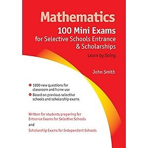 Mathematics-100-Mini-Exams-for-Selective-Schools-and-Scholarships