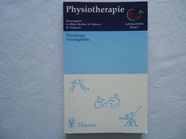 Thieme Taschenbuch Physiotherapie Band 2 Physiologie Trainingslehre, 1996