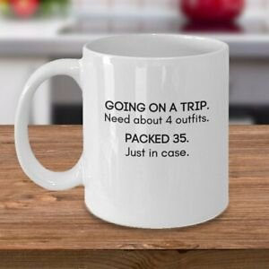 Funny Over Packing Mug Gift Coffee Mug For Her Going On A Trip Packed Too Much