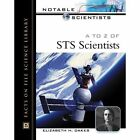 A to Z of STS Scientists by Elizabeth H. Oakes (Hardback, 2002)