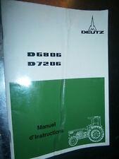 DEUTZ tracteur D6806 - D7206 09/1974 : notice d'utilisation