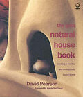 The Gaia Natural House Book: Creating a Healthy and Ecologically Sound Home by David Pearson (Paperback, 2000)