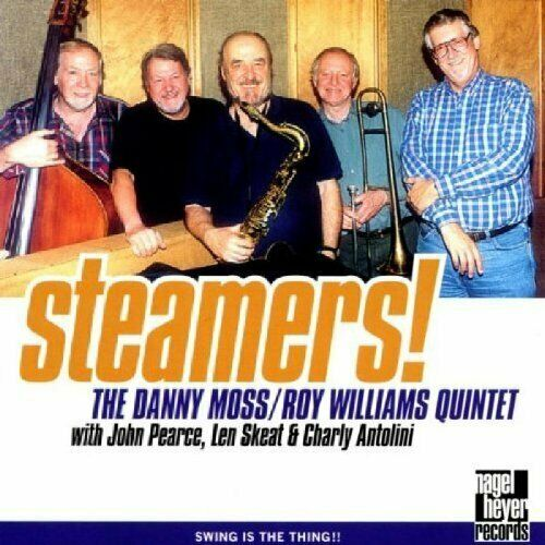 Danny Moss/Roy Williams Quintet (CD) Steamers! (1998)