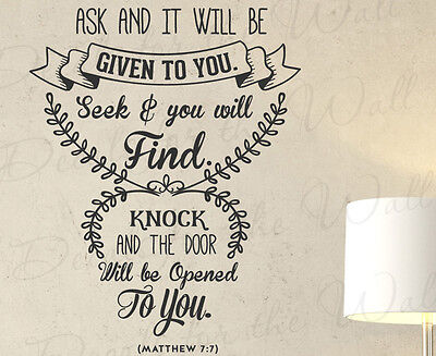 Ask And It Will Be Given Matthew 7:7 Wall Decal Vinyl Bible Prayer Art Quote T26