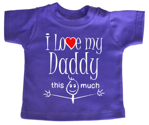 "Daddy Baby T-Shirt /""I Love My Daddy this Much/"" Birthday Christmas Father Gift"
