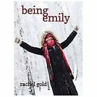 Being Emily by Rachel Gold (2012, Paperback)