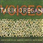 Tarik O'Regan: Voices (CD, Feb-2006, Collegium Records)