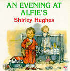 An Evening at Alfie's by Shirley Hughes (Paperback, 1995)