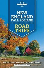 Lonely Planet New England Fall Foliage Road Trips by Gregor Clark, Amy C....