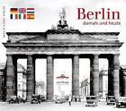 Berlin - damals und heute (2015, Kunststoffeinband)